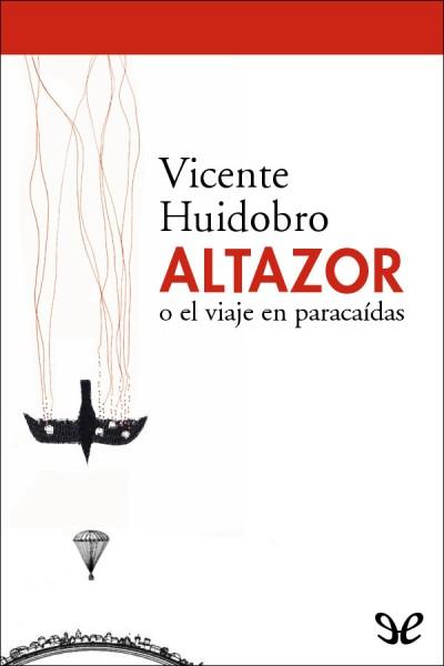 Altazor_o_el_viaje_en_paracaídas_de_Vicente_Huidobro