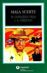 mala-suerte-antonio-orejudo-paperback-cover-art