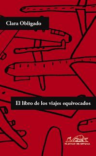 El libro de los viajes equivocados, de Clara Obligado