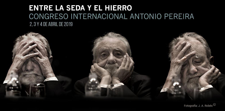 Entre la seda y el hierro. Congreso internacional Antonio Pereira (foto J.A. Robés)