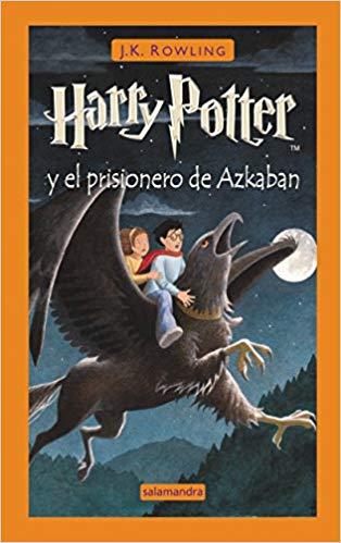 Harry Potter y el prisionero de Atkaban / J.K. Rowling (Madrid : Salamandra, 2000)