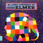 El libro sorpresa de Elmer / David Mckee (Barcelona : Timun Mas, 2001)