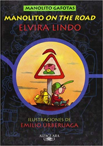"Manolito ""on the road"" / Elvira Lindo ( Madrid : Alfaguara, 1999)"