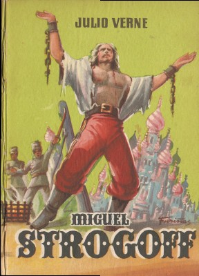 Miguel Strogoff / Julio Verne (Barcelona : Mateu, [195-?])