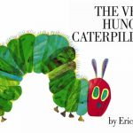 The very hungry caterpillar / by Eric Carle (London : Puffins books, 2002)
