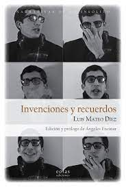 Invenciones y recuerdos, de Luis Mateo Díez